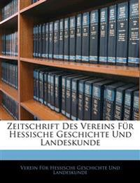 Zeitschrift Des Vereins Für Hessische Geschichte Und Landeskunde. Viertes Supplement-Heft