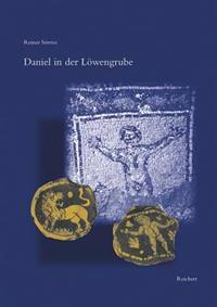 Daniel in Der Lowengrube: Zur Gesetzmassigkeit Fruhchristlicher Ikonographie