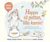 Hoppa till pottan lilla kanin! Board book