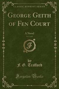 George Geith of Fen Court, Vol. 2 of 2