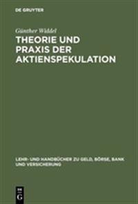 Theorie Und Praxis Der Aktienspekulation