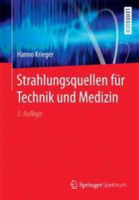Strahlungsquellen Fur Technik Und Medizin