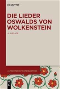 Die Lieder Oswalds Von Wolkenstein