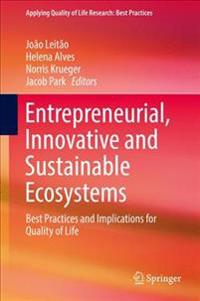 Entrepreneurial, Innovative and Sustainable Ecosystems