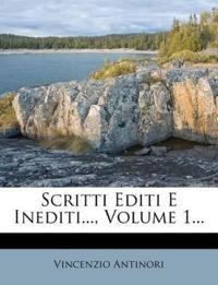 Scritti Editi E Inediti..., Volume 1...