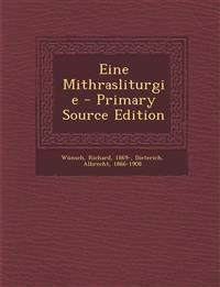 Eine Mithrasliturgie - Primary Source Edition