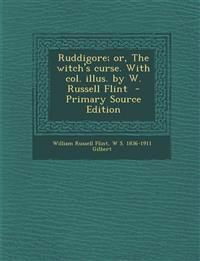 Ruddigore; or, The witch's curse. With col. illus. by W. Russell Flint