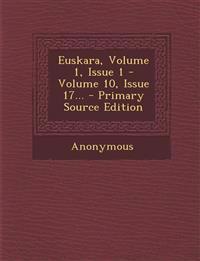 Euskara, Volume 1, Issue 1 - Volume 10, Issue 17...