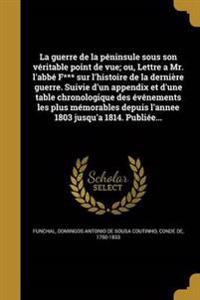 FRE-GUERRE DE LA PENINSULE SOU