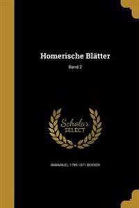 GER-HOMERISCHE BLATTER BAND 2