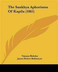 The Sankhya Aphorisms of Kapila