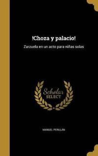 SPA-CHOZA Y PALACIO