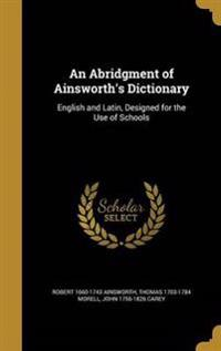 ABRIDGMENT OF AINSWORTHS DICT