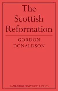 The Scottish Reformation