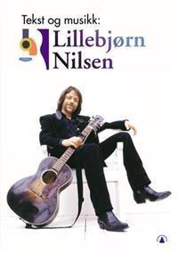 Tekst og musikk: Lillebjørn Nilsen