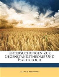 Untersuchungen Zur Gegenstandstheorie Und Psychologie