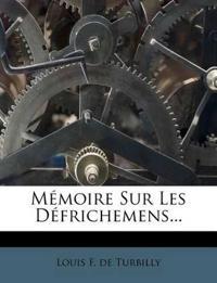 Memoire Sur Les Defrichemens...