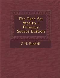 The Race for Wealth