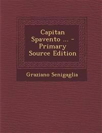 Capitan Spavento ...
