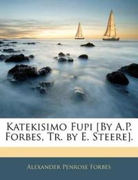 Katekisimo Fupi [By A.P. Forbes, Tr. by E. Steere].