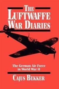 The Luftwaffe War Diaries