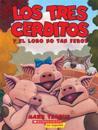 Los Tres Cerditos Y El Lobo No Tan Feroz (the Three Little Pigs and the Somewhat Bad Wolf): (spanish Language Edition of the Three Little Pigs and the