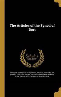 ARTICLES OF THE SYNOD OF DORT