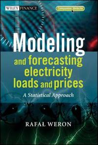Modeling and Forecasting Electricity Loads and Prices: A Statistical Approa