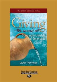 GIVING-THE SACRED ART