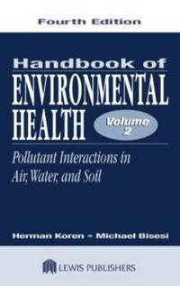 Handbook of Environmental Health, Fourth Edition, Volume II