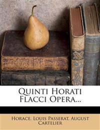 Quinti Horati Flacci Opera...