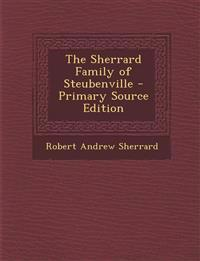 The Sherrard Family of Steubenville - Primary Source Edition