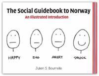 The social guidebook to Norway; an illustrated introduction