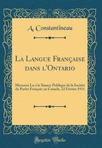 La Langue Française dans l'Ontario