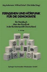 Fernsehen Und Hörfunk Für Die Demokratie