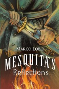 Mesquita's Reflections