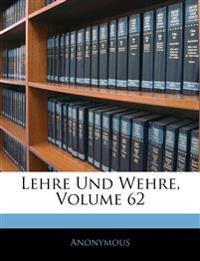 Lehre Und Wehre, Zweiundsechzigster Band