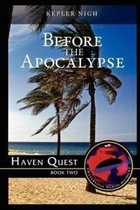 Before the Apocalypse-Haven Quest