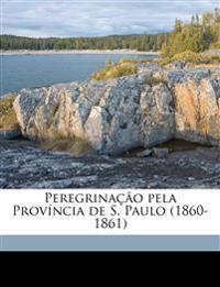 Peregrinação pela Província de S. Paulo (1860-1861)