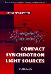 Compact Synchrotron Light Sources