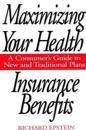 Maximizing Your Health Insurance Benefits