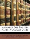 Annales Des Basses-Alpes, Volumes 24-26
