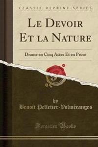 Le Devoir Et la Nature