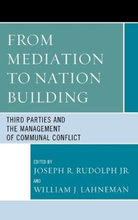 From Mediation to Nation Building