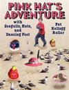 Pink Hat's Adventure with Seagulls, Hats, and Dancing Feet