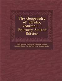 The Geography of Strabo, Volume 1 - Primary Source Edition