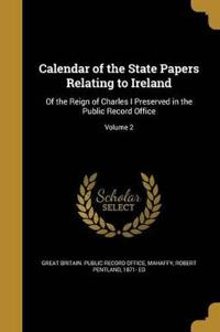 CAL OF THE STATE PAPERS RELATI