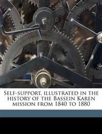 Self-support, illustrated in the history of the Bassein Karen mission from 1840 to 1880