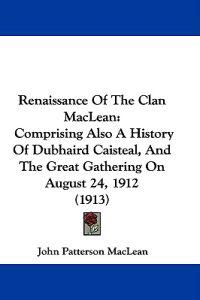 Renaissance of the Clan Maclean