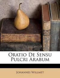 Oratio De Sensu Pulcri Arabum